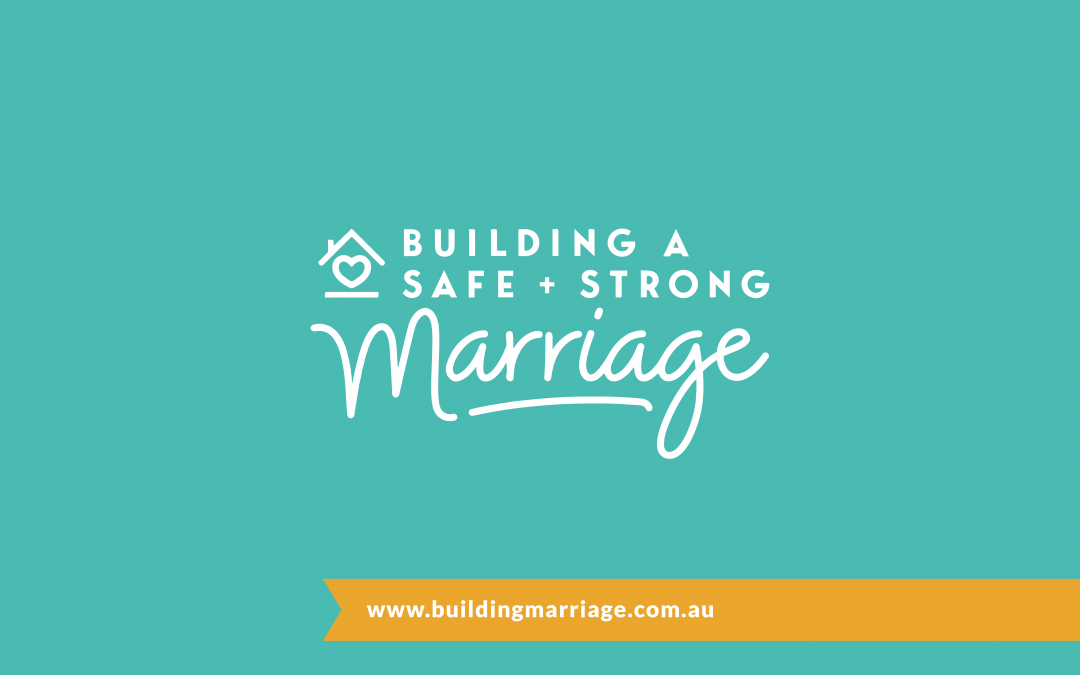 Building A Safe & Strong Marriage | Marriage Course