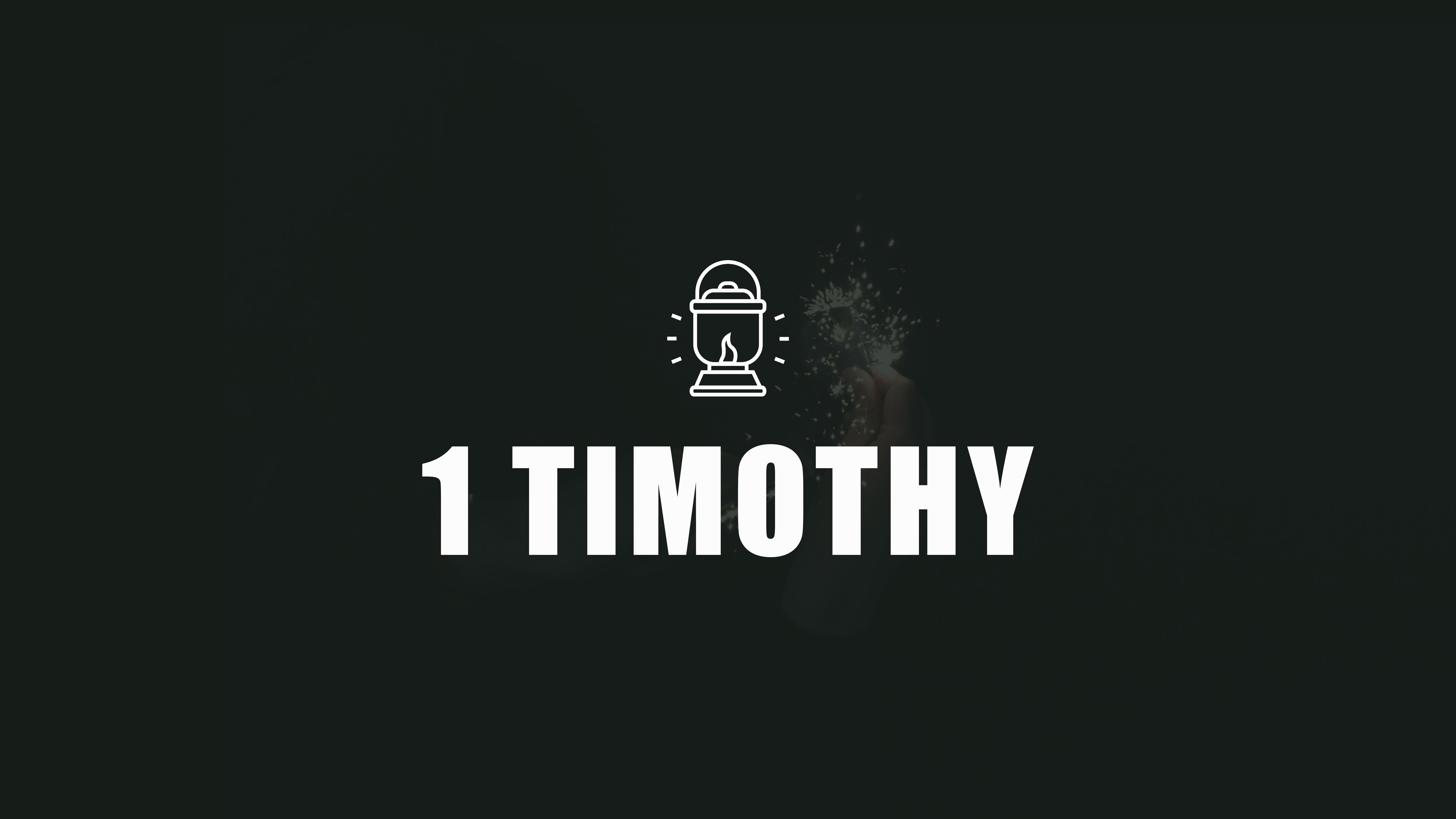 1 Timothy Sermon Series